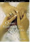 Quiet Moments for Caregivers